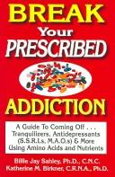 Cover of: Break Your Prescribed Addition