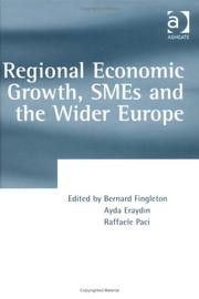 Cover of: Regional economic growth, SMEs, and the wider Europe