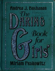 Cover of: The Daring Book for Girls (Daring Books for Girls)