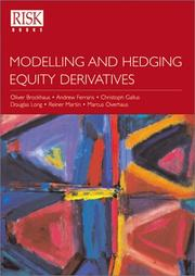 Cover of: Modelling And Hedging Equity Derivatives