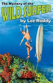 Cover of: The Mystery of the Wild Surfer (The Ladd Family Adventure Series #6)