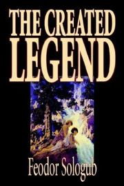 Cover of: The Created Legend