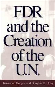 Cover of: FDR and the Creation of the U.N