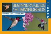 Cover of: Stokes Beginner's Guide to Hummingbirds (Stokes Beginner's Guide)