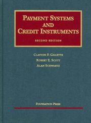Cover of: Payment Systems And Credit Instruments (University Casebook Series)