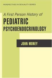 Cover of: A First Person History of Pediatric Psychoendocrinology (Perspectives in Sexuality)