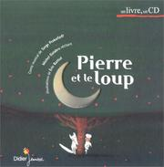 Cover of: Pierre et le Loup (1 livre + 1 CD audio)