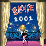 Cover of: Eloise 2002 Wall Calendar