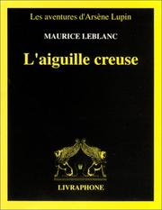 Cover of: L' aiguille creuse