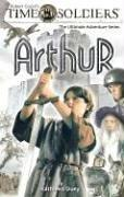 Cover of: Arthur (Time Soldiers - 6 Titles)