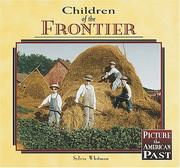 Cover of: Children of the Frontier (Picture of the American Past)