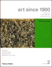 Cover of: Art Since 1900: Modernism, Antimodernism, Postmodernism, Volume 2