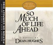 Cover of: So Much of Life Ahead (Hearts of the Children, Vol. 5)