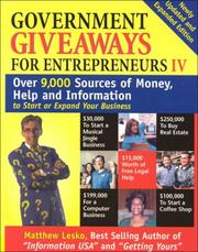 Cover of: Government Giveaways for Entrepreneurs IV (Government Giveaways for Entrepreneurs)