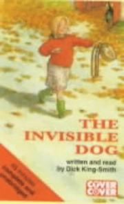 Cover of: The Invisible Dog (Cover to Cover)