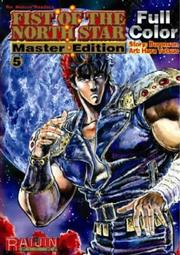 Cover of: Fist Of The North Star Master Edition Volume 5 (Fist of the North Star)