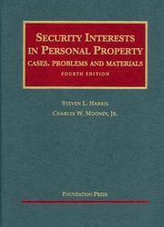 Cover of: Security Interests in Personal Property, Fourth Edition (Casebook Series)