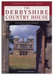 Cover of: Derbyshire Country House (Landmark Collectors Library)