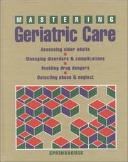 Cover of: Mastering geriatric care