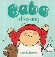 Cover of: Dressing (Collins Baby & Toddler: Babe Board Books)