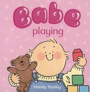Cover of: Playing (Collins Baby & Toddler: Babe Board Books)
