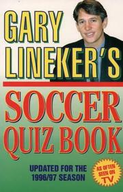 Cover of: Gary Lineker's Soccer Quiz Book