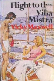 Cover of: FLIGHT TO THE VILLA MISTRA