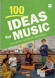 Cover of: 100 Ideas for Music (Collins 100 Ideas)