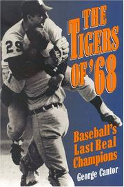 Cover of: The Tigers of '68: baseball's last real champions