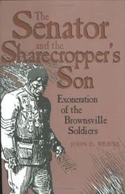 Cover of: The senator and the sharecropper's son
