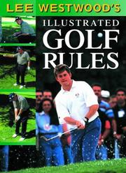 Cover of: Lee Westwood's Illustrated Golf Rules