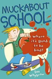 Cover of: Muckabout School (Roaring Good Reads)