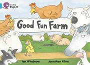 Cover of: Good Fun Farm (Collins Big Cat)