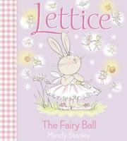 Cover of: The Fairy Ball (Lettice)