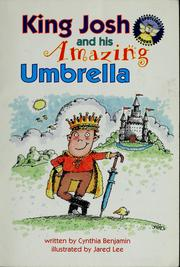 Cover of: King Josh and his amazing umbrella. Level 4 [Gr. 1]