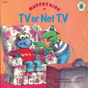 Cover of: Muppet Kids in TV or Not TV (A Jim Henson Muppet Press Book(Muppet Kids Series))