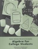 Cover of: Student Solution Manual to Accompany Algebra for College Students