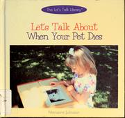 Cover of: Let's talk about when your pet dies