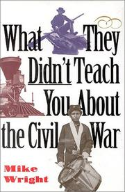 Cover of: What they didn't teach you about the Civil War