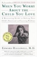 Cover of: When you worry about the child you love