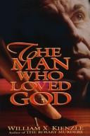 Cover of: The man who loved God