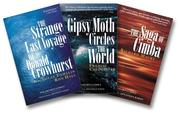 Cover of: The Sailor's Classics Three-Book Bundle (Strange Last Voyage of Donald Crowhurst, Gipsy Moth Circles the World, Saga of Cimba)