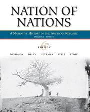 Cover of: Nation of Nations, Volume 1: To 1877