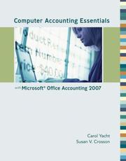 Cover of: Computer Accounting Essentials with Microsoft Office Accounting 2007 w/ CD