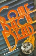 Cover of: Come back dead