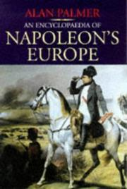 Cover of: An encyclopaedia of Napoleon's Europe