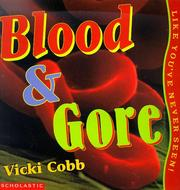 Cover of: Blood & gore, like you've never seen