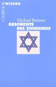 Cover of: Geschichte des Zionismus by Michael Brenner