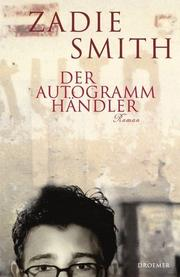 Cover of: Der Autogrammhändler by Zadie Smith