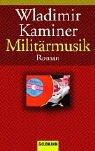 Cover of: Militärmusik by Wladimir Kaminer